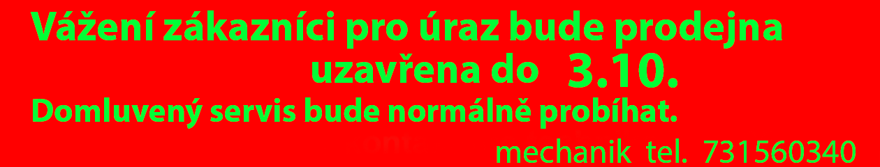 MotoDubí s.r.o.  tel.    +420 732 444 032                   otevřeno:   Po+St+Pá 9-11  13-15     Út+Čt  15-18